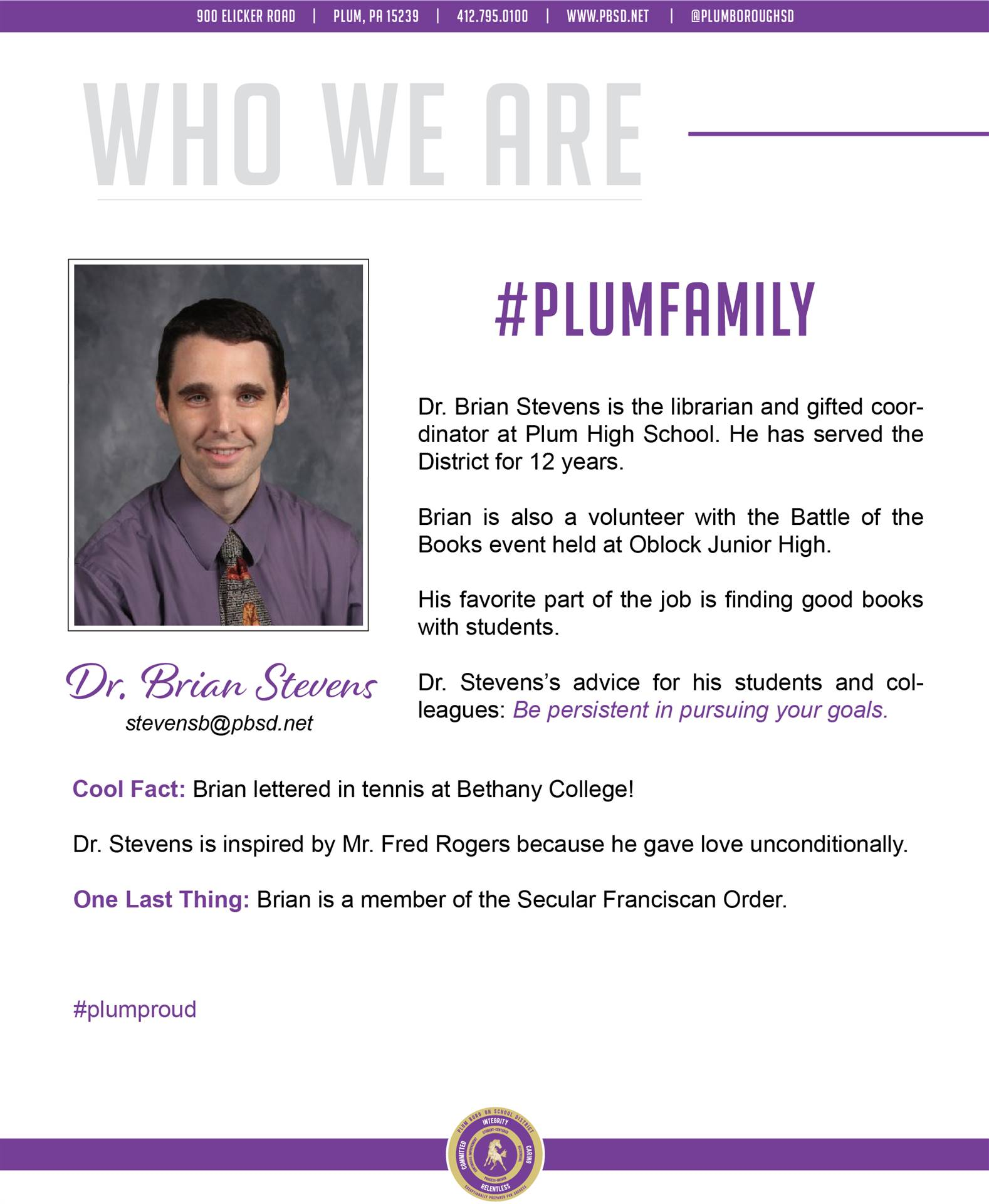 Who We Are Wednesday features Dr. Brian Stevens.