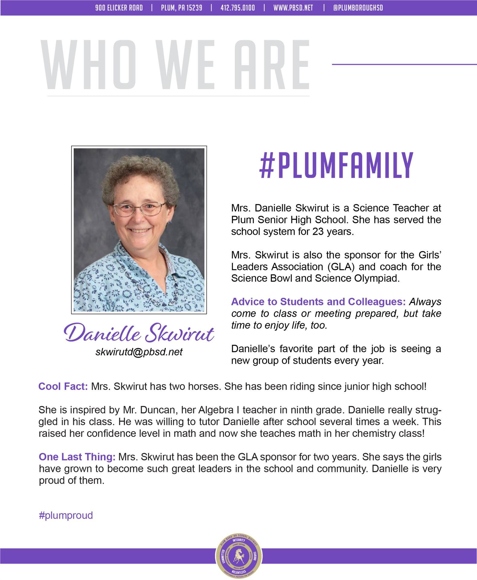 Who We Are Wednesday features Danielle Skwirut.