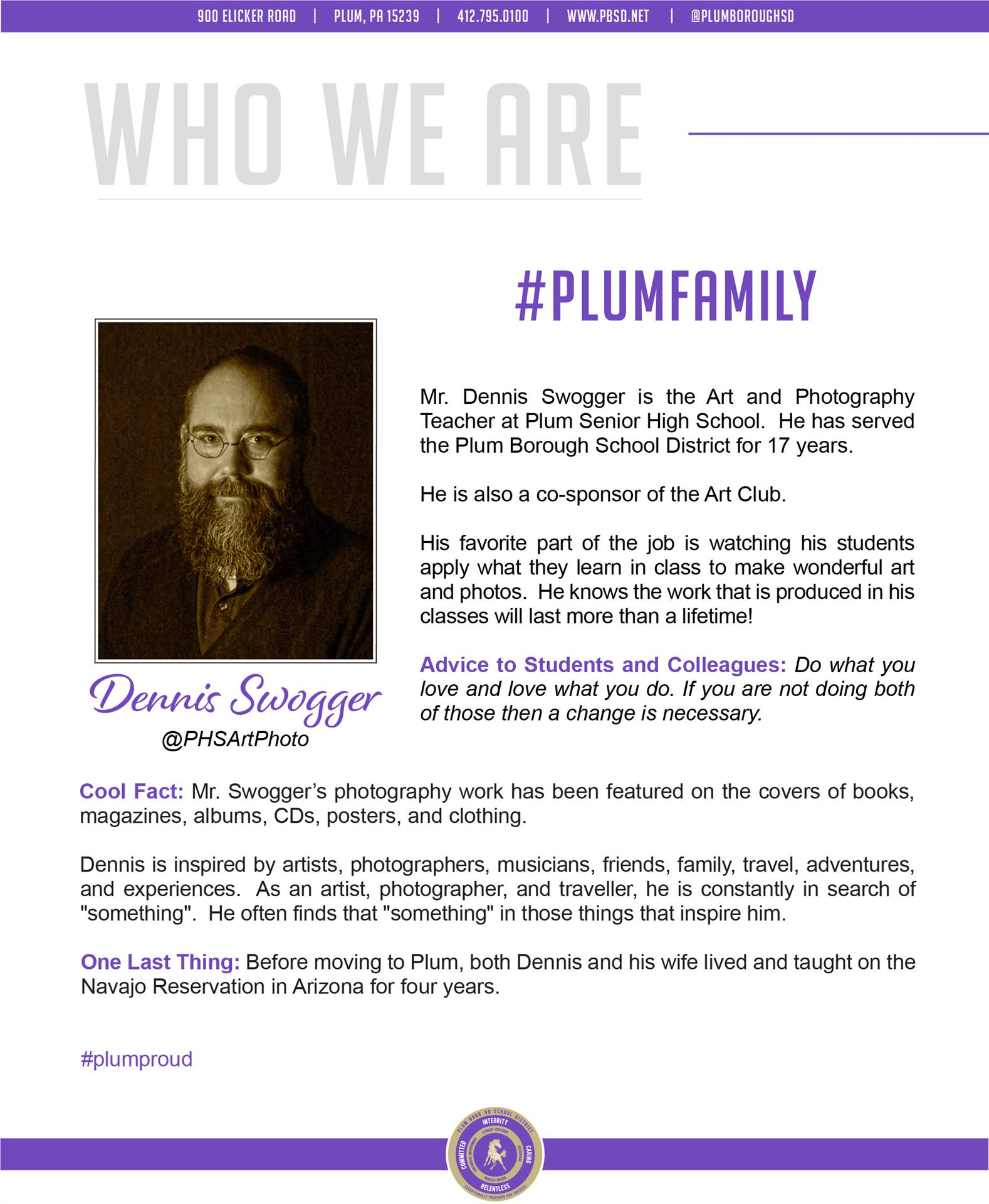 Who We Are Wednesday features Dennis Swogger.