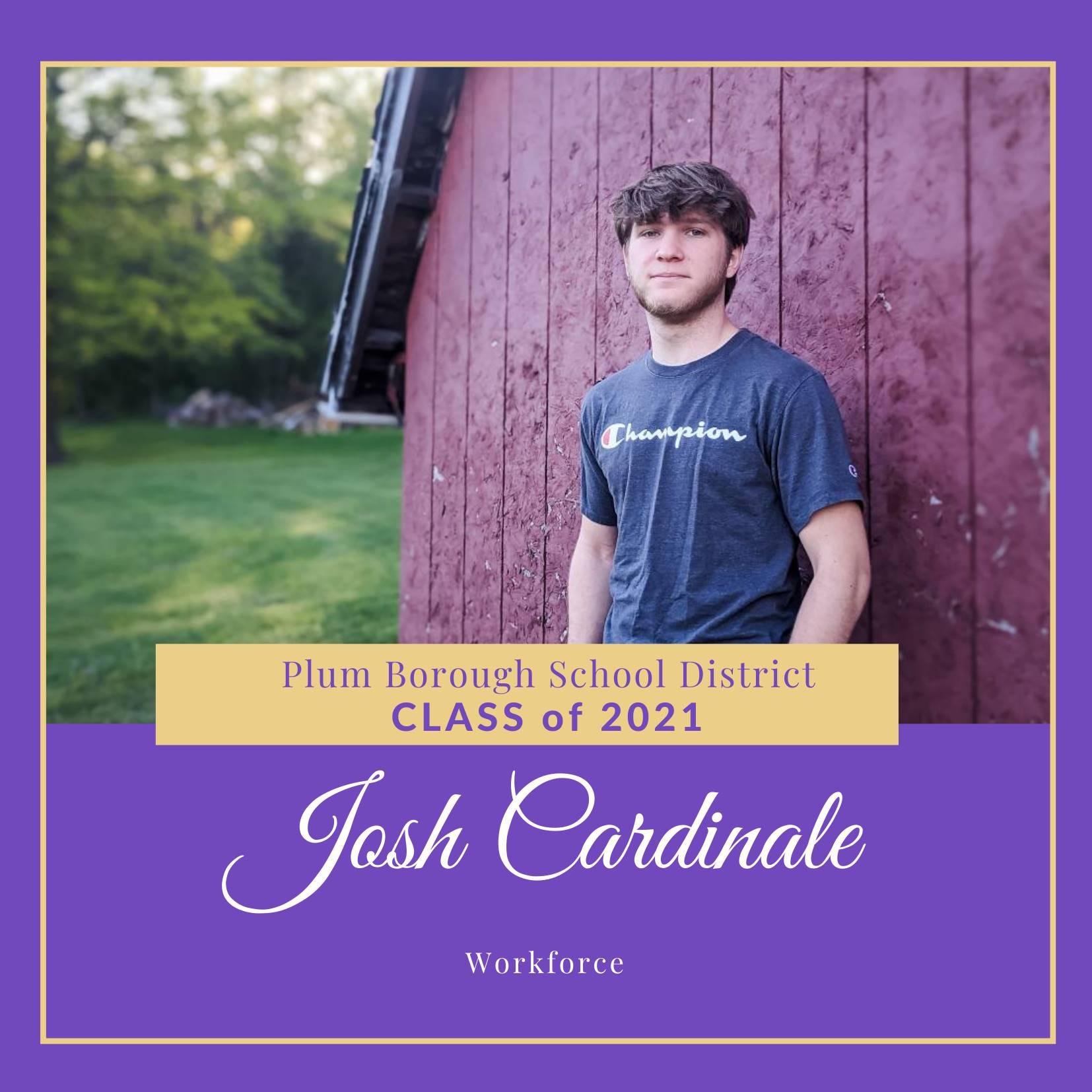 Congratulations to Josh Cardinale, Class of 2021!