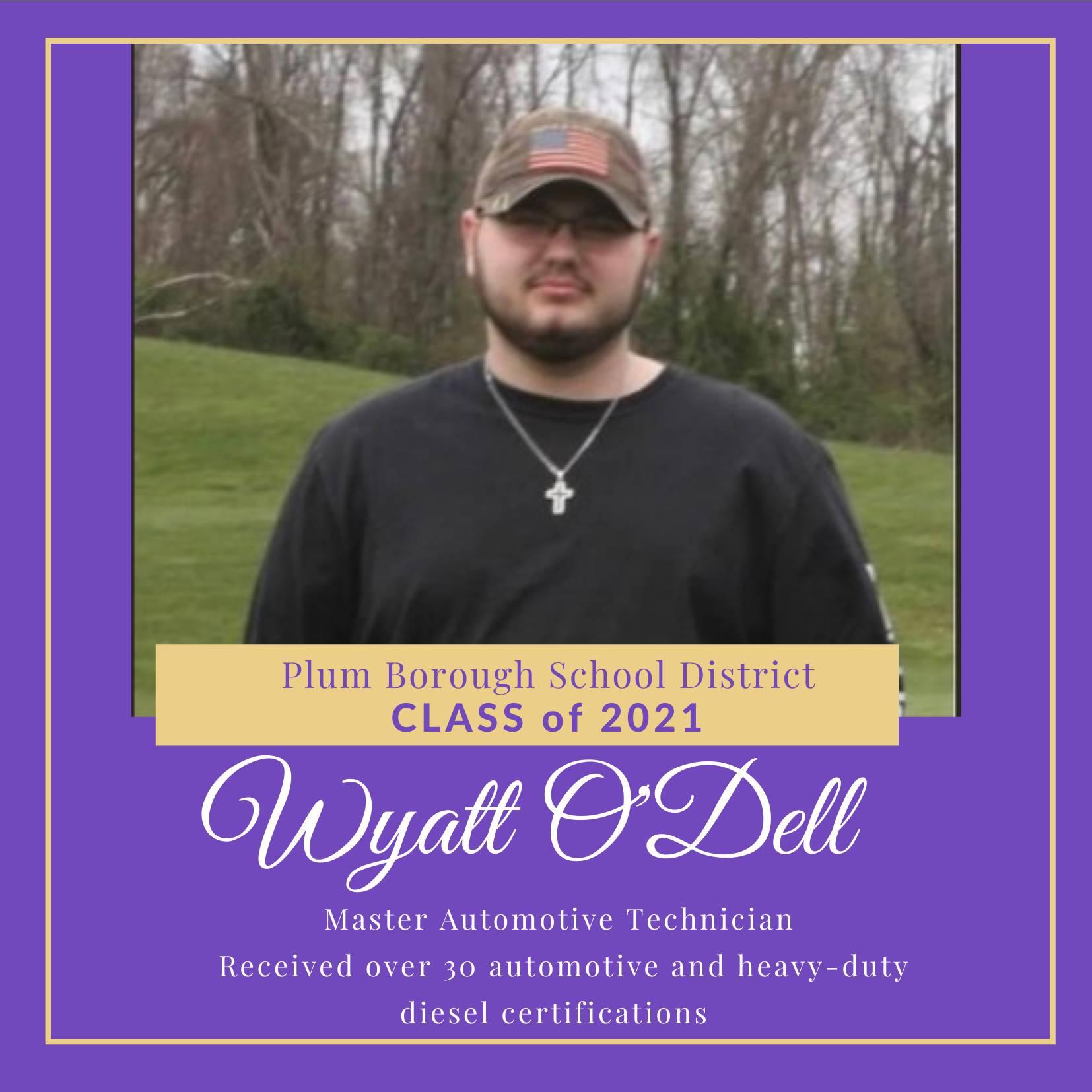 Congratulations to Wyatt O'Dell, Class of 2021!