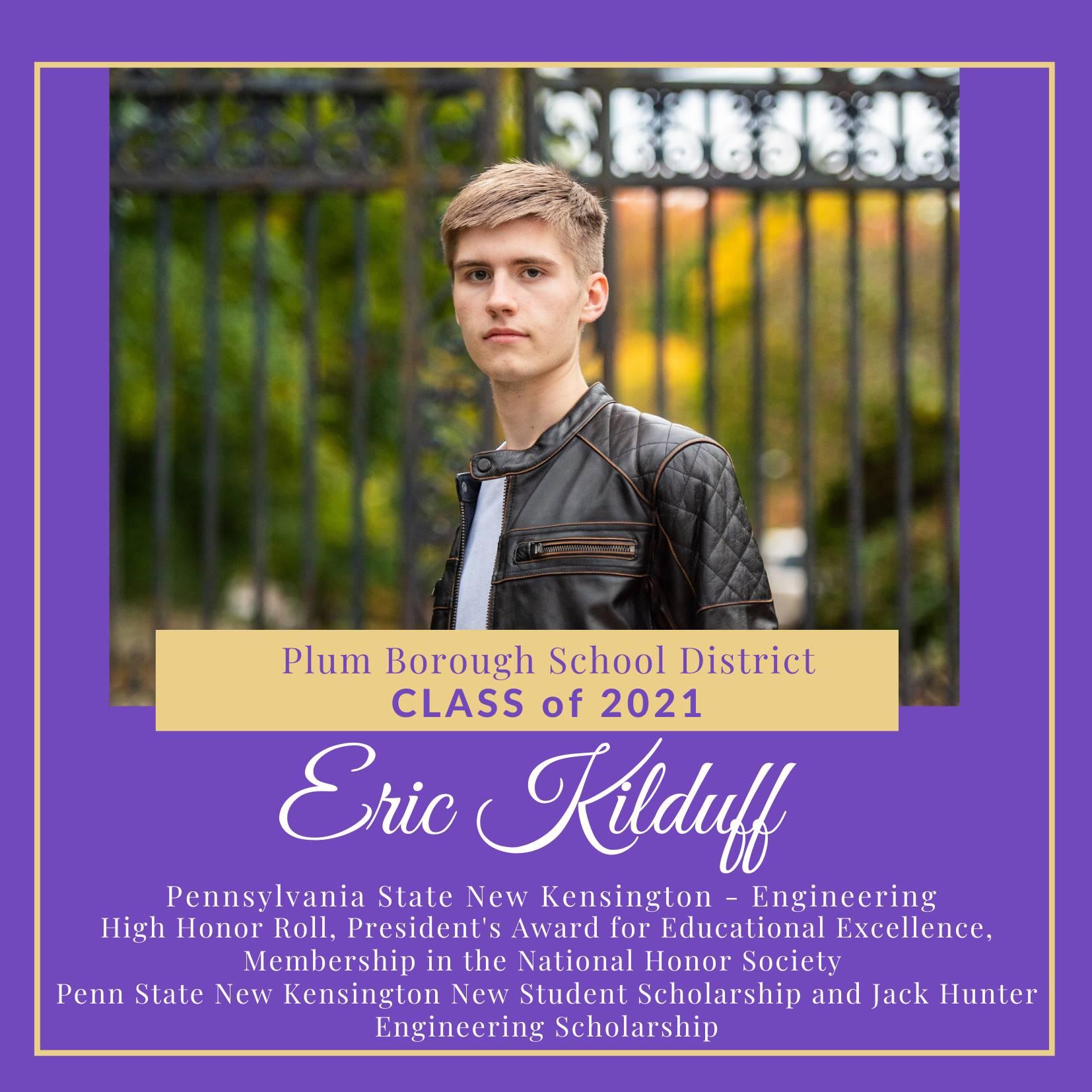 Congratulations to Eric Kilduff, Class of 2021!