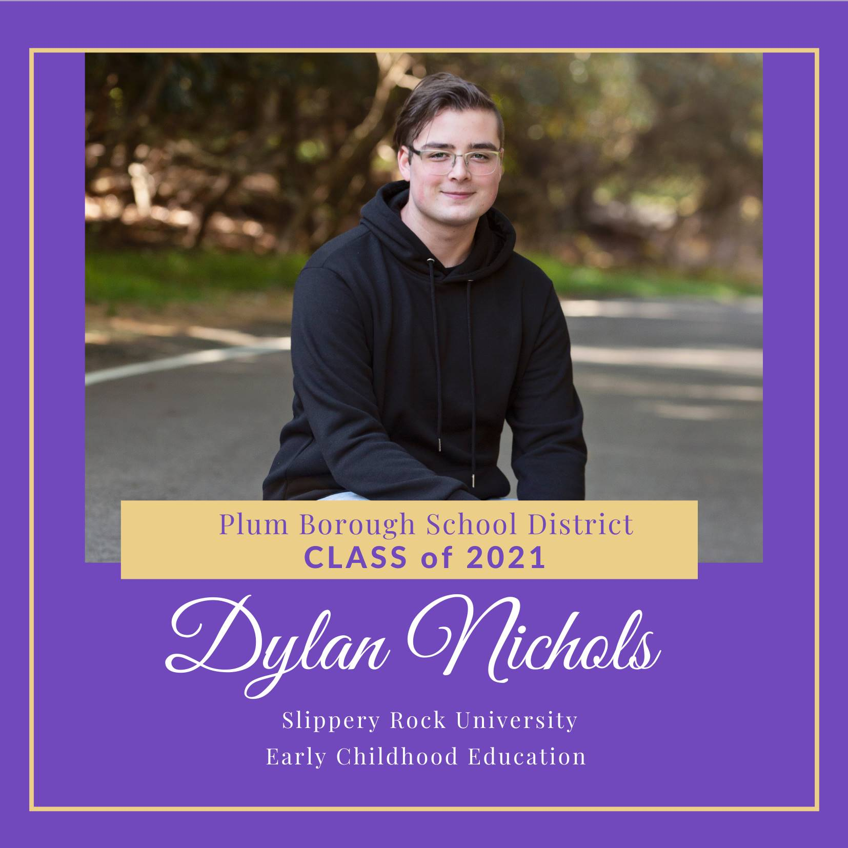 Congratulations to Dylan Nichols, Class of 2021!