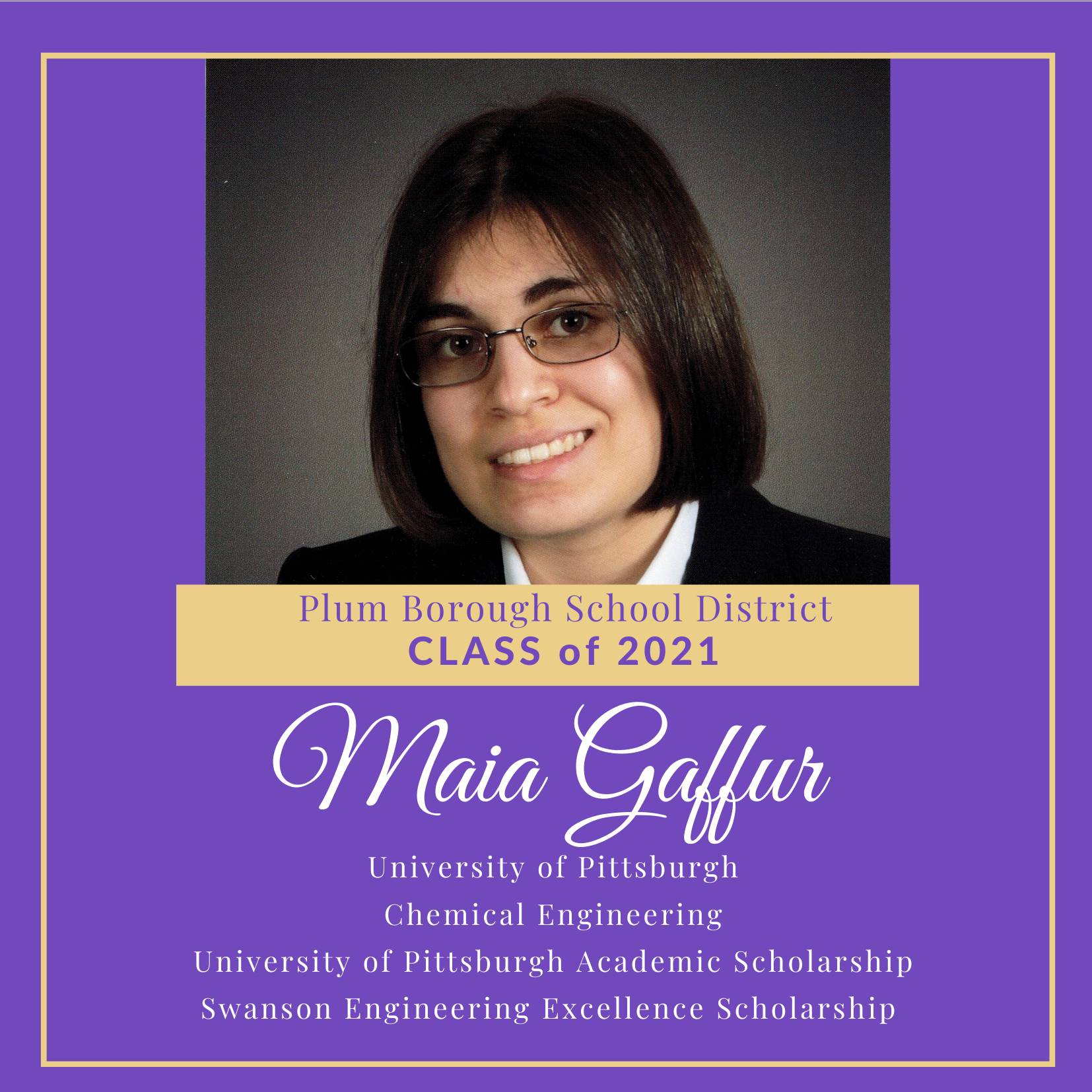 Congratulations to Maia Gaffur, Class of 2021!
