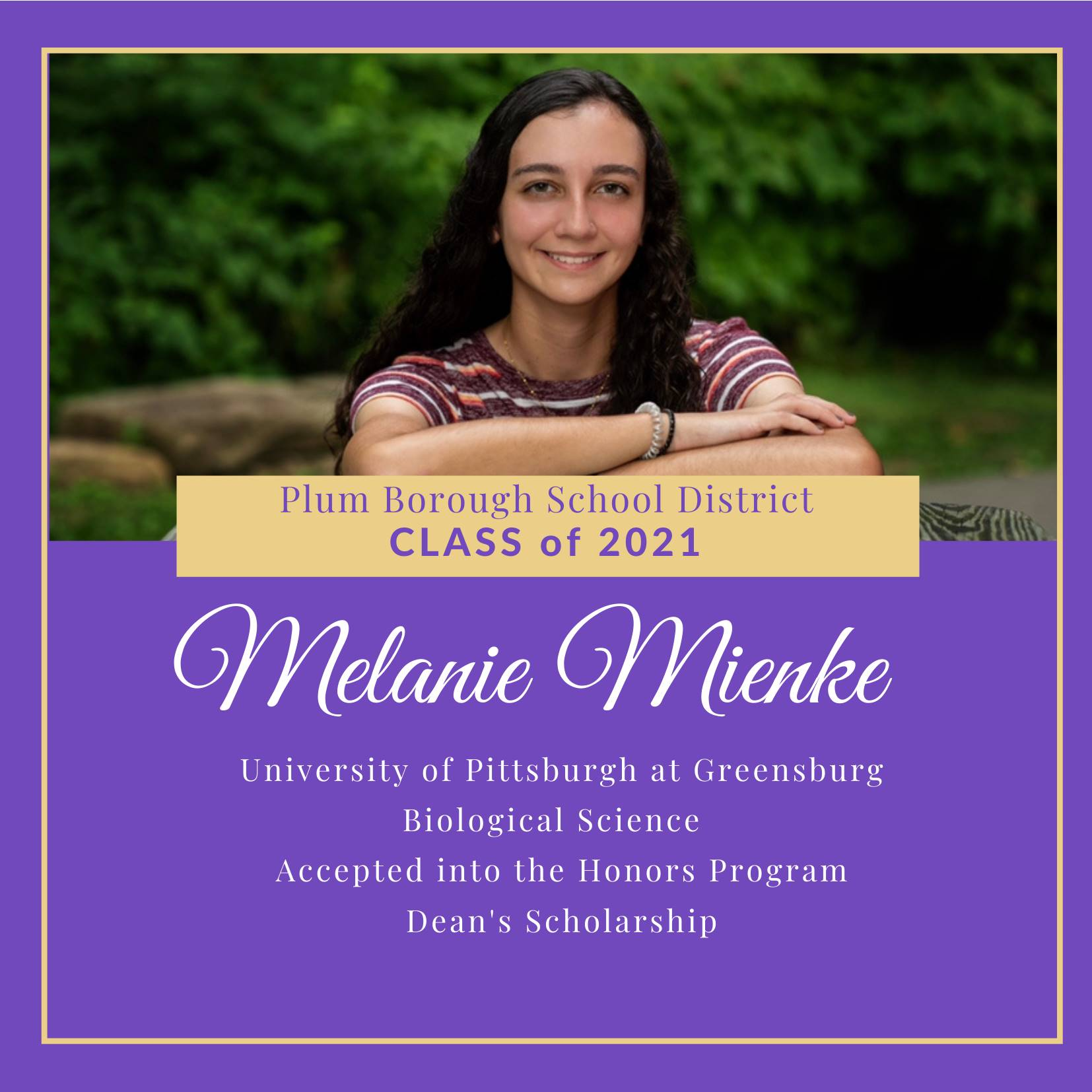 Congratulations to Melanie Mienke, Class of 2021!