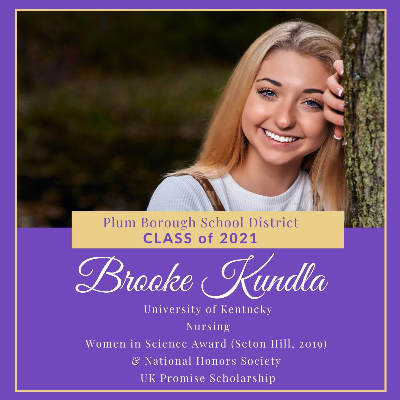 Congratulations to Brooke Kundla, Class of 2021!