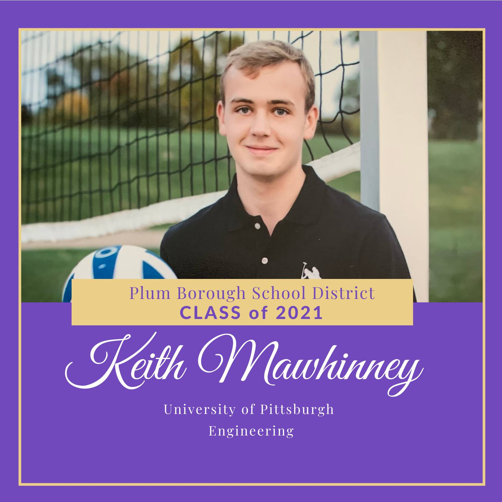 Congratulations to Keith Mawhinney, Class of 2021!