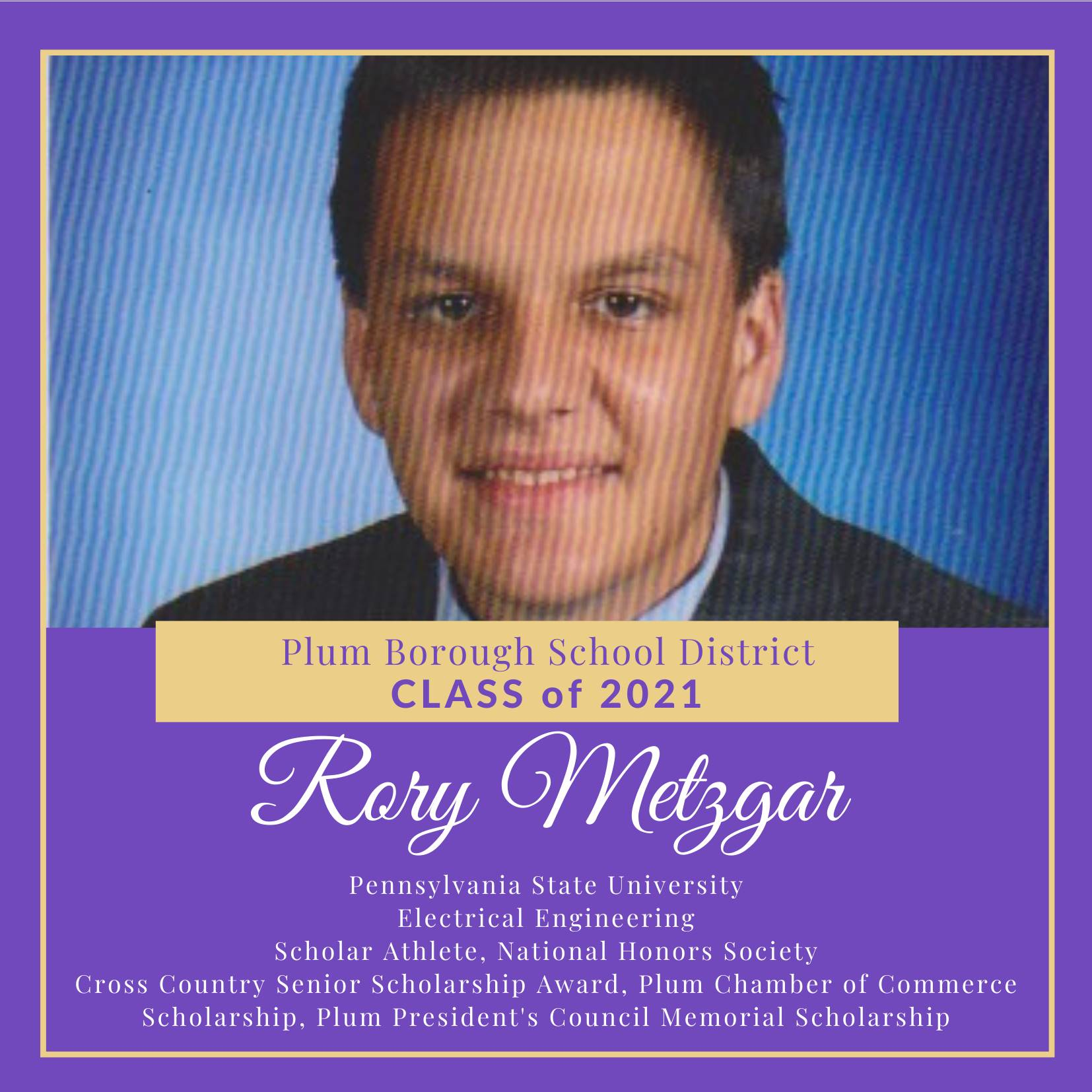 Congratulations to Rory Metzgar, Class of 2021!
