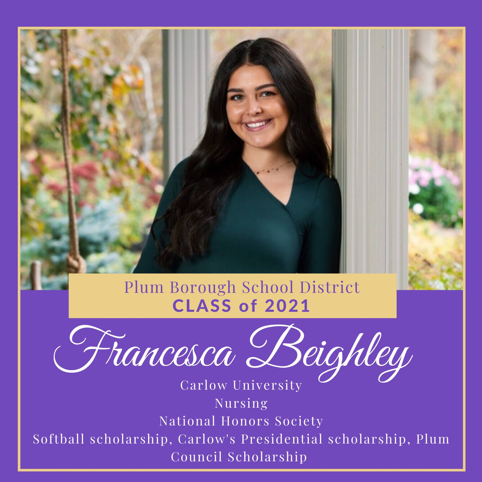 Congratulations to Francesca Beighley, Class of 2021!