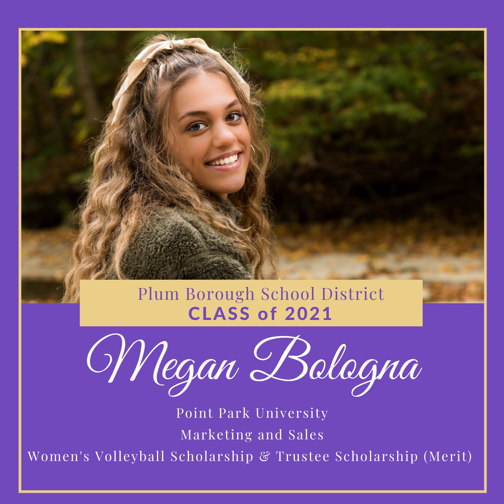 Congratulations to Megan Bologna, Class of 2021!
