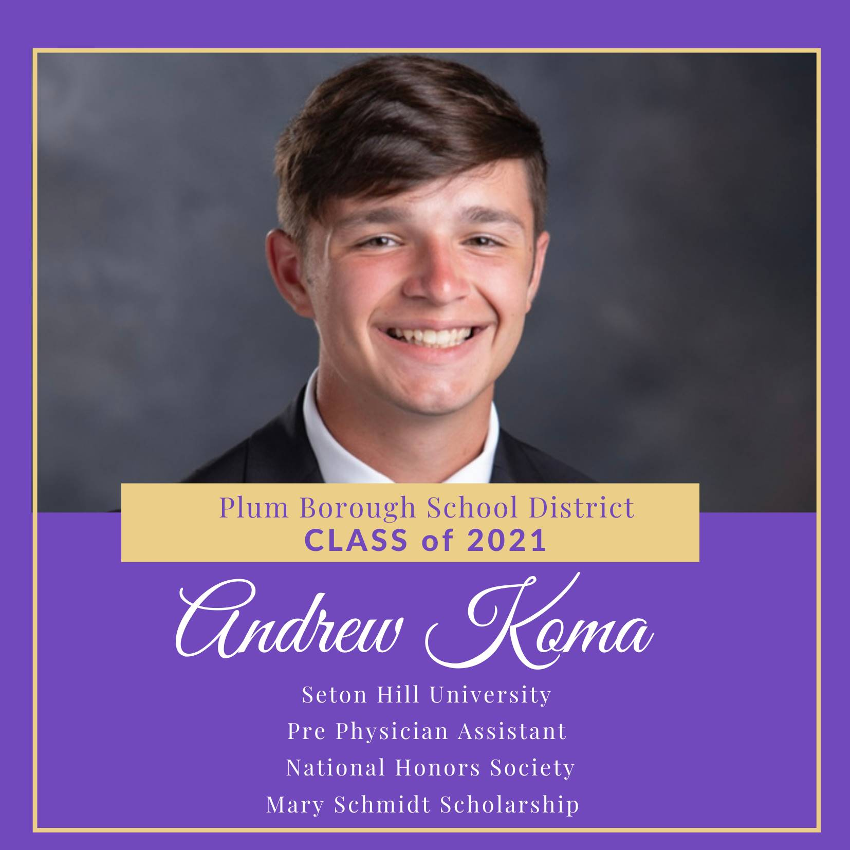 Congratulations to Andrew Koma, Class of 2021!