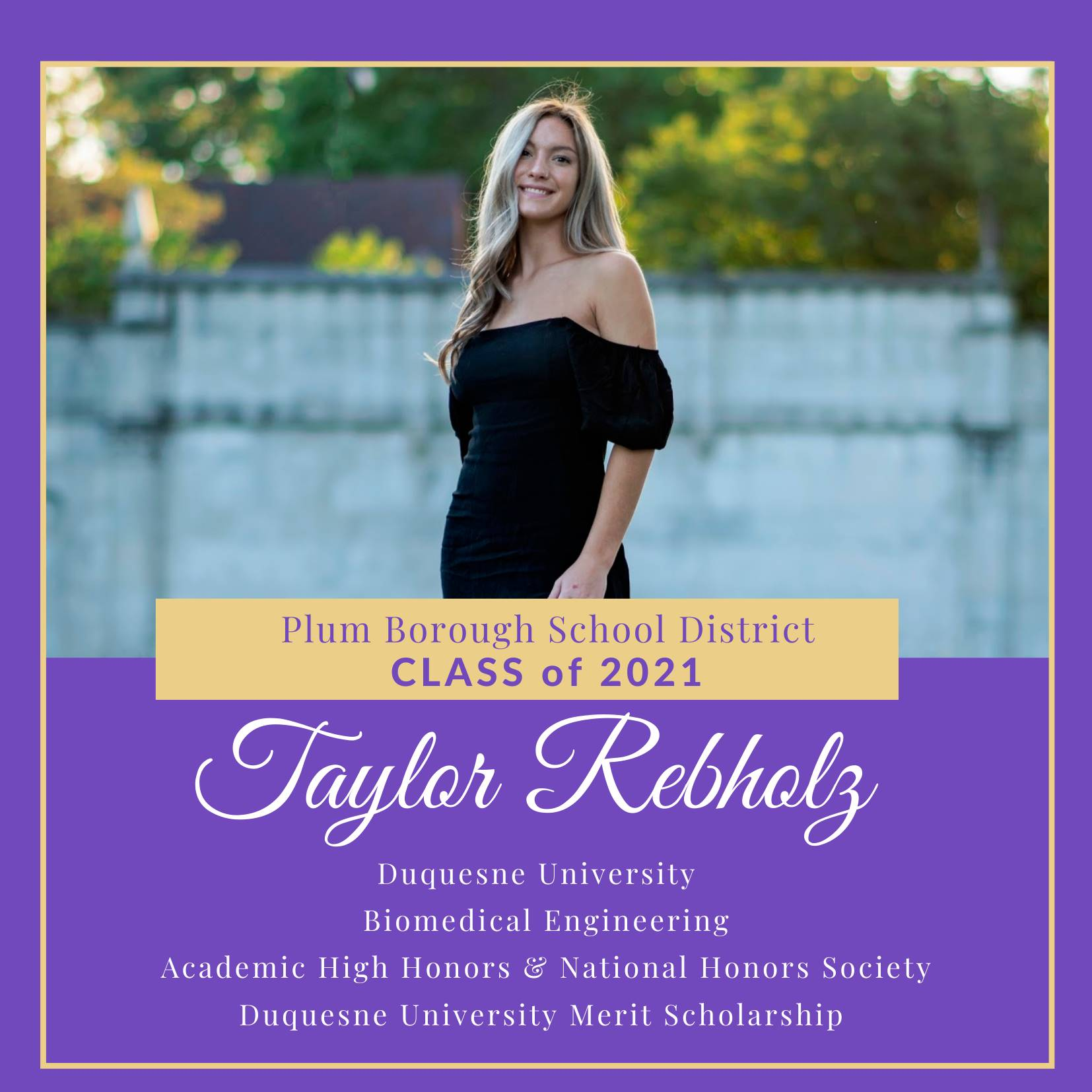 Congratulations to Taylor Rebholz, Class of 2021!