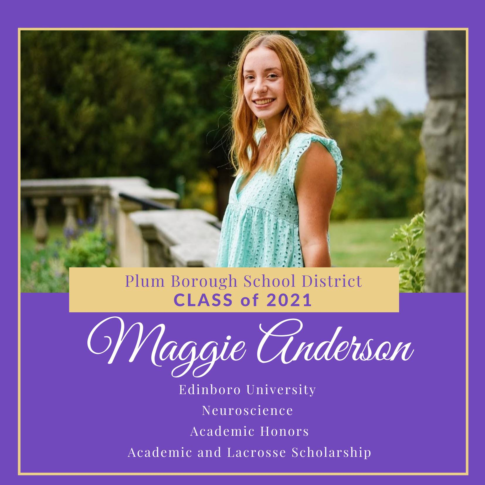 Congratulations to Maggie Anderson, Class of 2021!