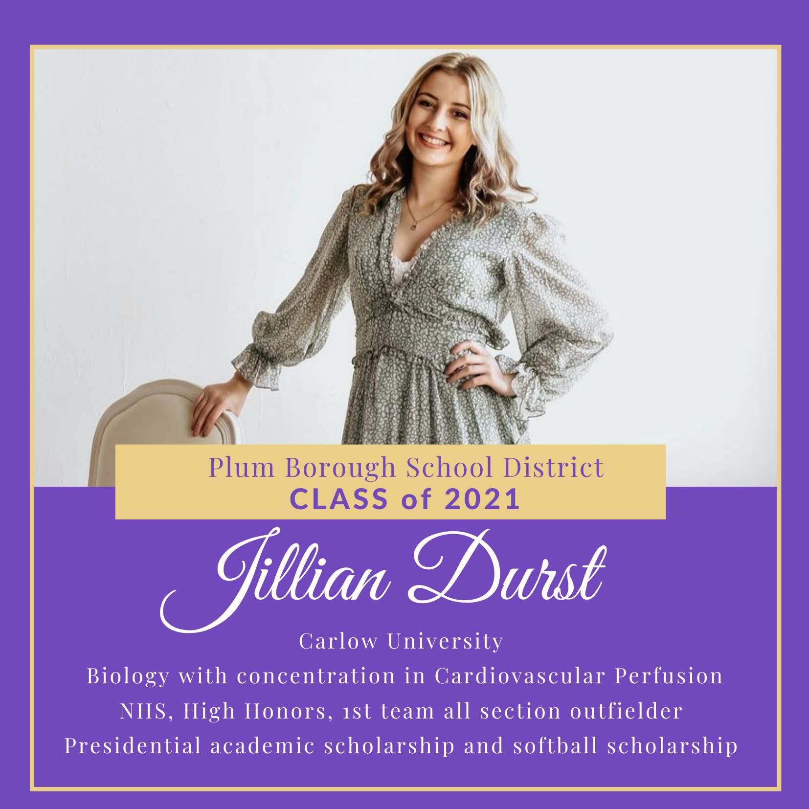 Congratulations to Jillian Durst, Class of 2021!