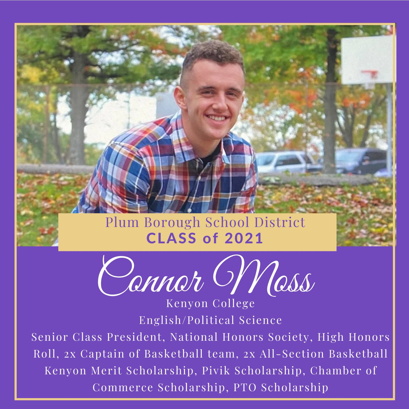 Congratulations to Connor Moss, Class of 2021!