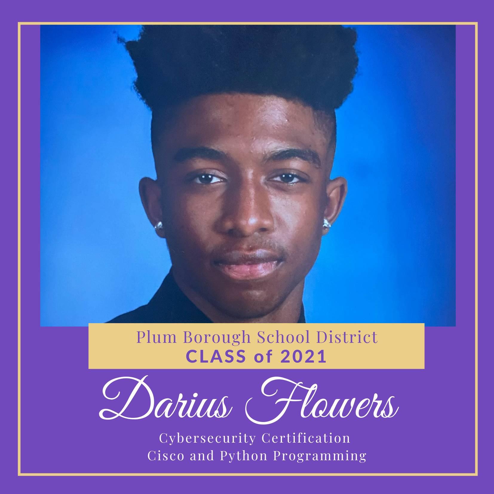 Congratulations to Darius Flowers, Class of 2021!
