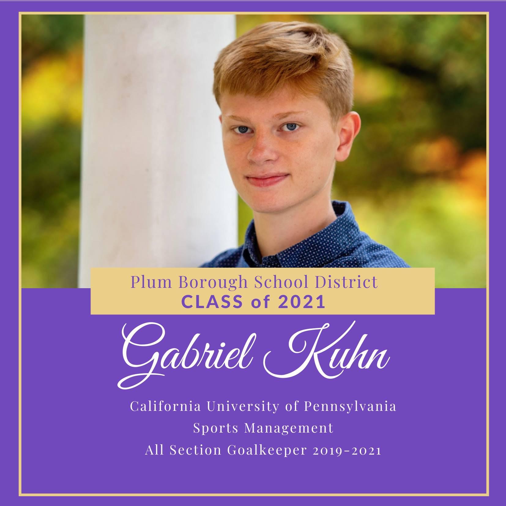 Congratulations to Gabriel Kuhn, Class of 2021!