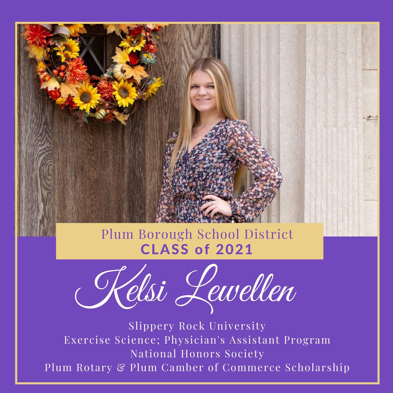 Congratulations to Kelsi Lewellen, Class of 2021!