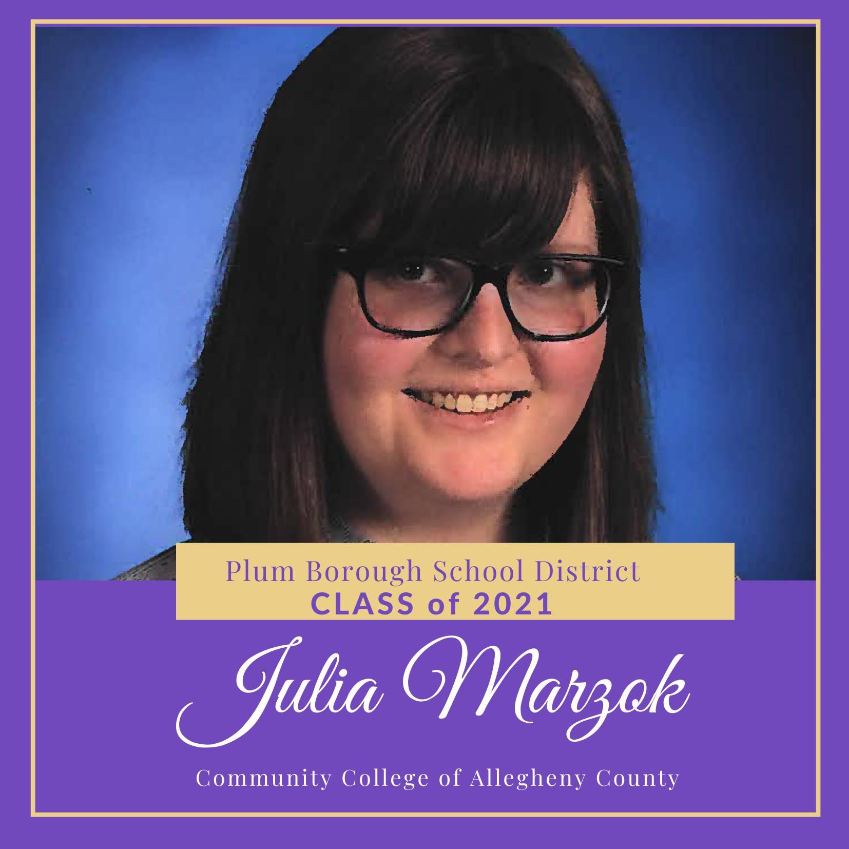 Congratulations to Julia Marzok, Class of 2021!