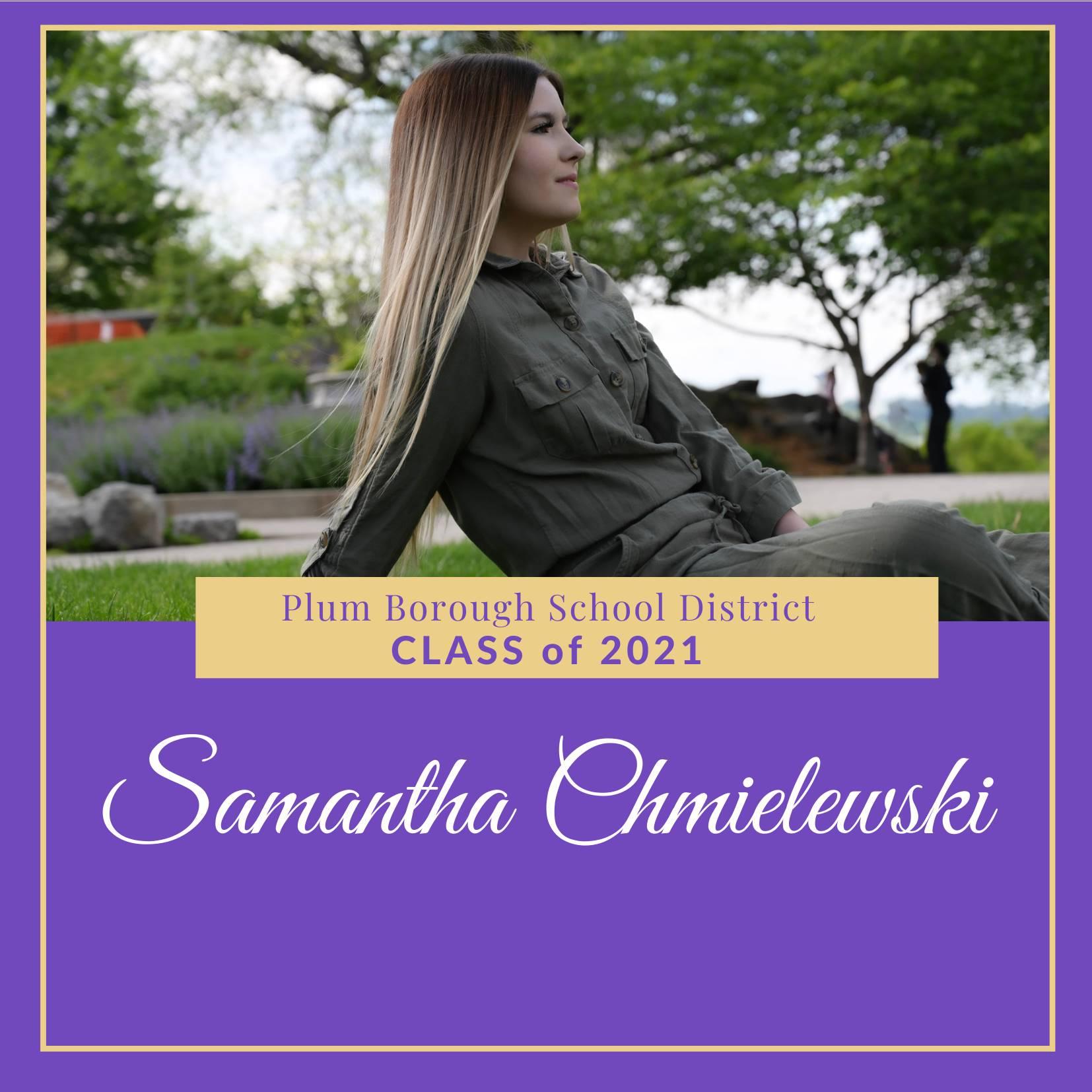 Congratulations to Samantha Chmielewski, Class of 2021!