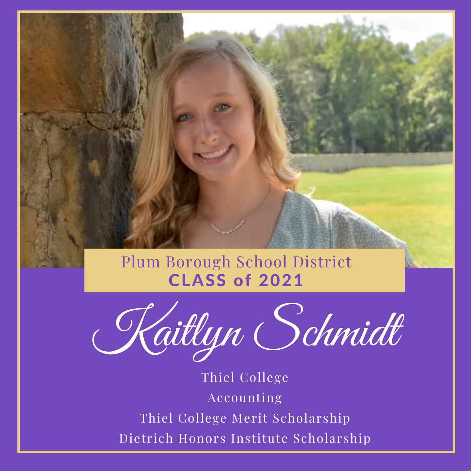 Congratulations to Kaitlyn Schmidt, Class of 2021!