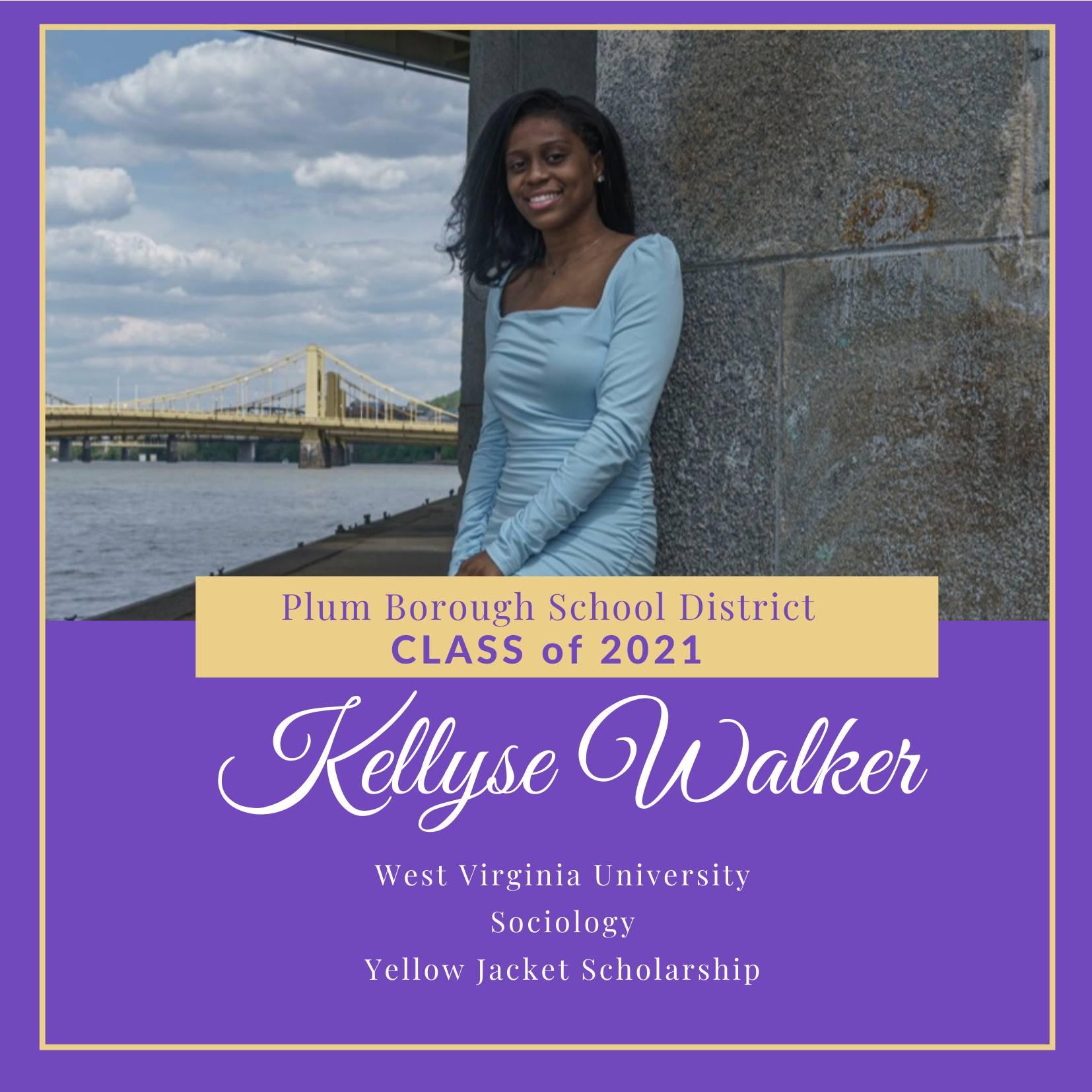 Congratulations to Kellyse Walker, Class of 2021!