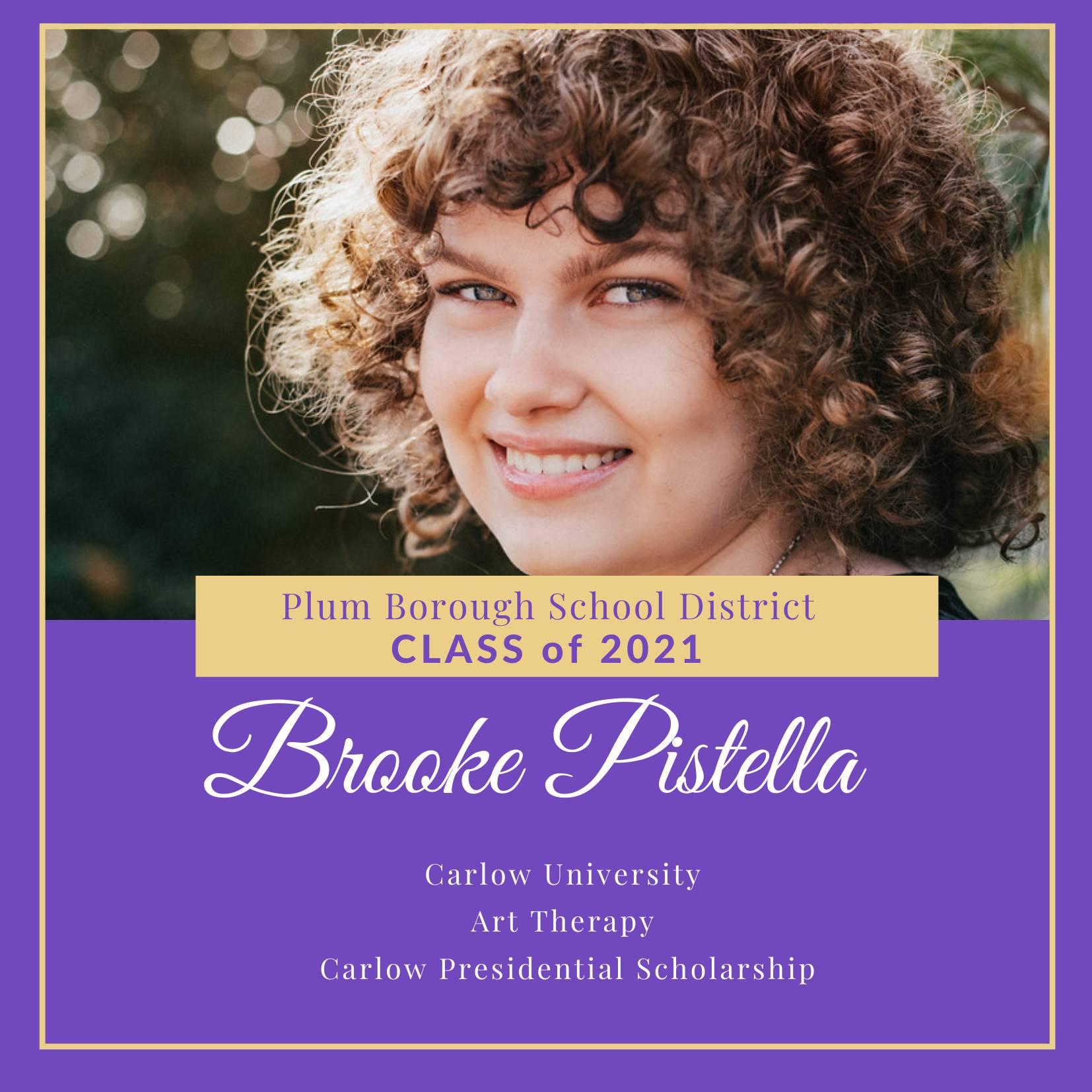 Congratulations to Brooke Pistella, Class of 2021!
