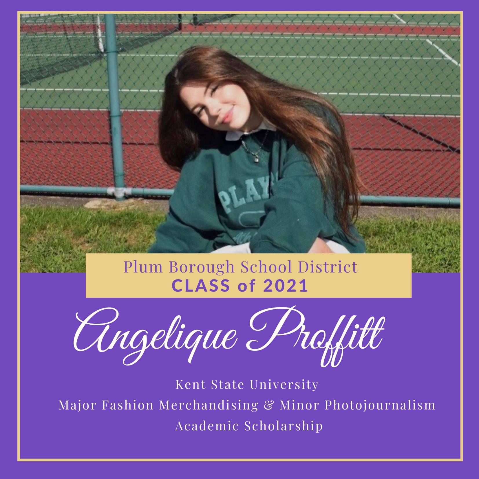 Congratulations to Angelique Proffitt, Class of 2021!