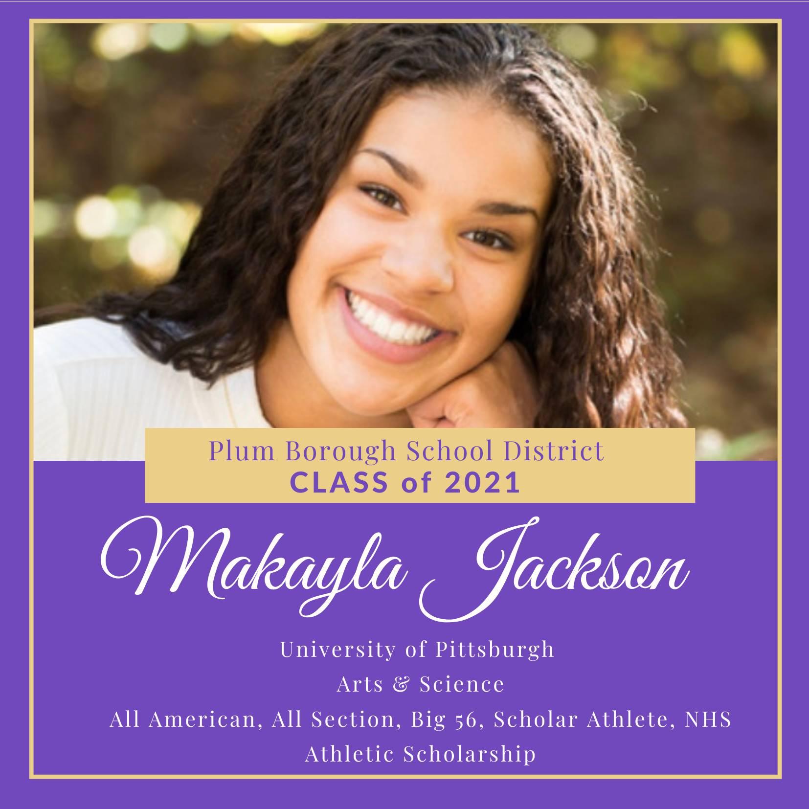 Congratulations to Makayla Jackson, Class of 2021!