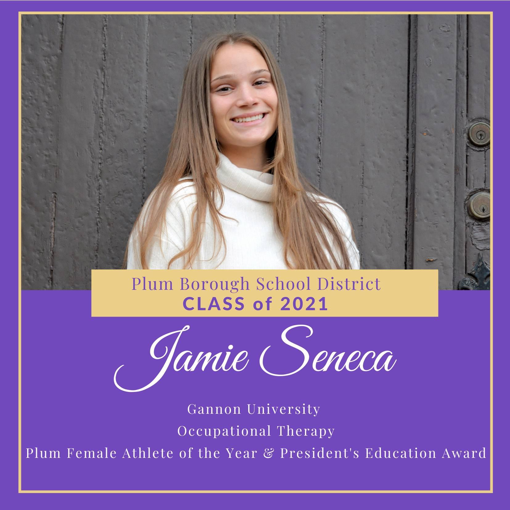 Congratulations to Jamie Seneca, Class of 2021!